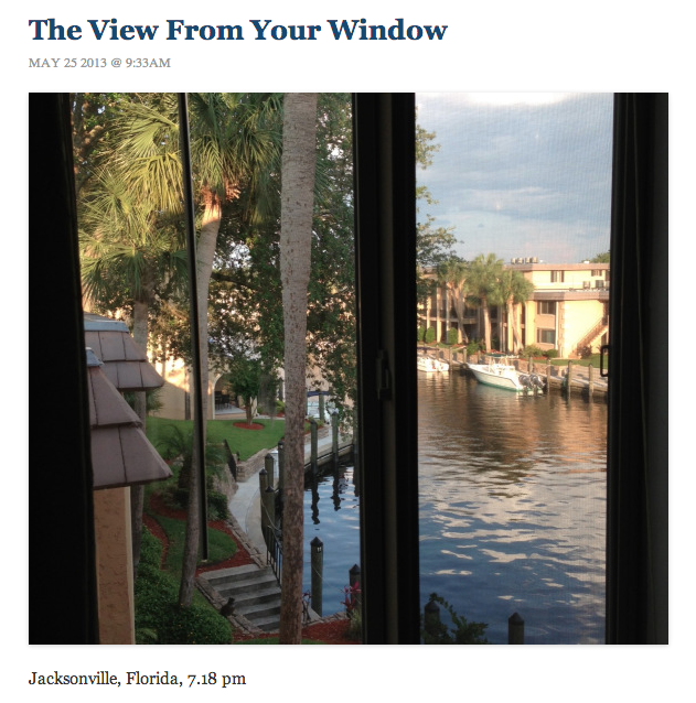 The daily View From Your Window feature.